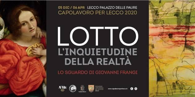 Lecco mostra su Lotto e Giovanni Frangi
