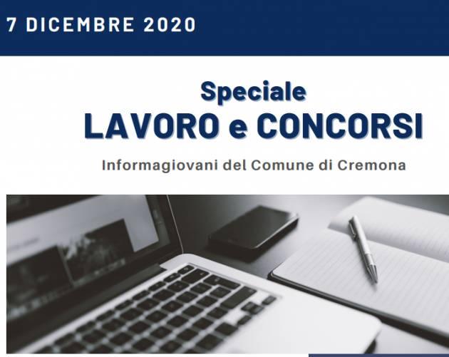 Informa Giovani Cremona SPECIALE LAVORO E CONCORSI del 7 dicembre 2020