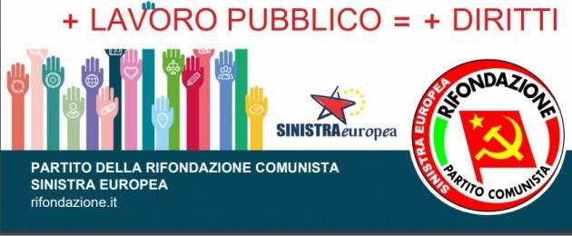 LOMBARDIA RIF.COMUNISTA: CAMPAGNA RILANCIO DEL PUBBLICO E 500.000 ASSUNZIONI