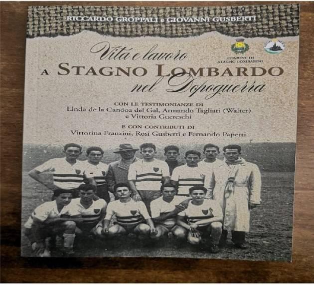 Eccolo è arrivato nuovo libro sulla storia di Stagno Lombardo | Roberto Mariani