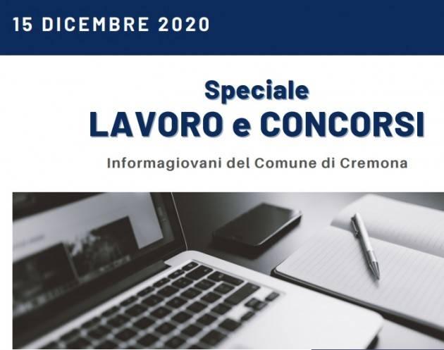 Informa Giovani Cremona SPECIALE LAVORO E CONCORSI del 15 dicembre 2020