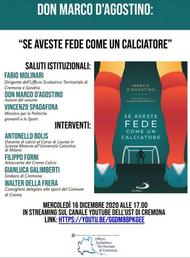 UST Cremona Se aveste fede come un calciatore:don D'Agostino dialoga con Spadafora