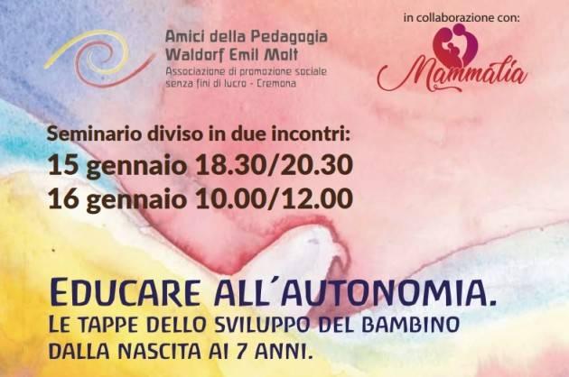 EDUCARE ALL'AUTONOMIA. Tappe  sviluppo  bambino dalla nascita ai 7 anni.