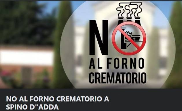 NO AL FORNO CREMATORIO A  SPINO D'ADDA. Raccolte 2000 firme |Vincenzo Mottola