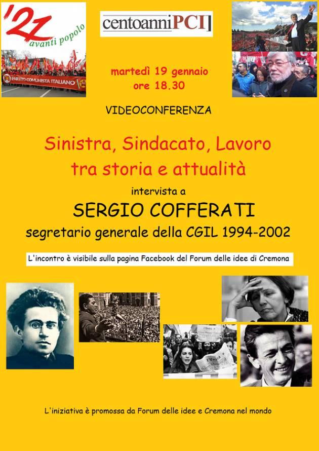 Forum Idee Cremona SPECIALE 100 ANNI PCI INTERVISTA A SERGIO COFFERATI