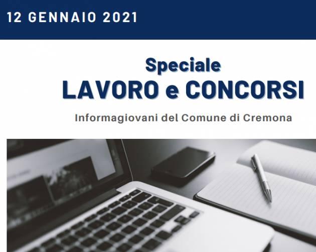 SPECIALE LAVORO E CONCORSI Cremona,Crema,Soresina Casal.ggiore 19 gennaio 2021