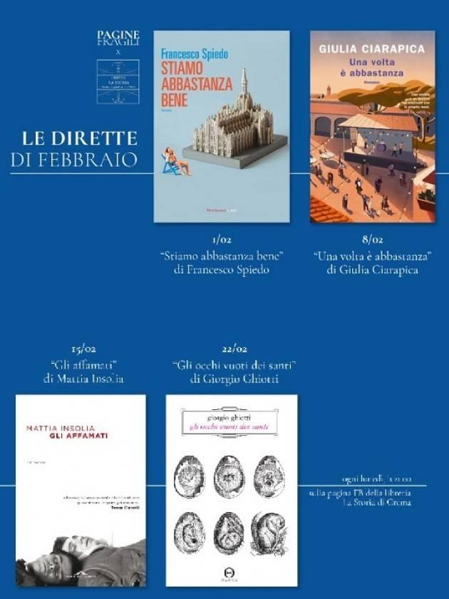 Crema Libreria La  Storia Proseguono a febbraio  appuntamenti con  autori.