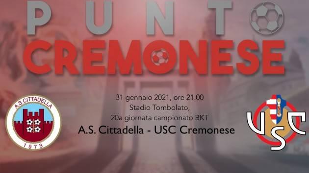 PUNTO CREMONESE: i grigiorossi stasera a Cittadella per dare continuità al gioco e risultati