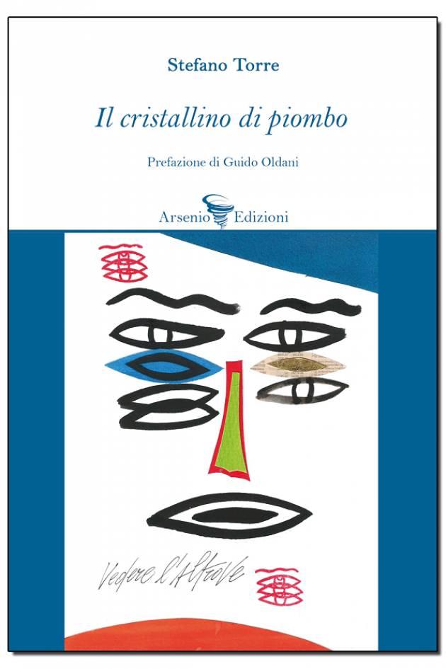 In libreria il volume di Stefano Torre 'IL CRISTALLINO DI PIOMBO'