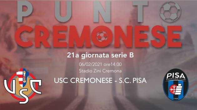 PUNTO CREMONESE: Cremonese-Pisa: fuori Terranova, Baez dal primo minuto.