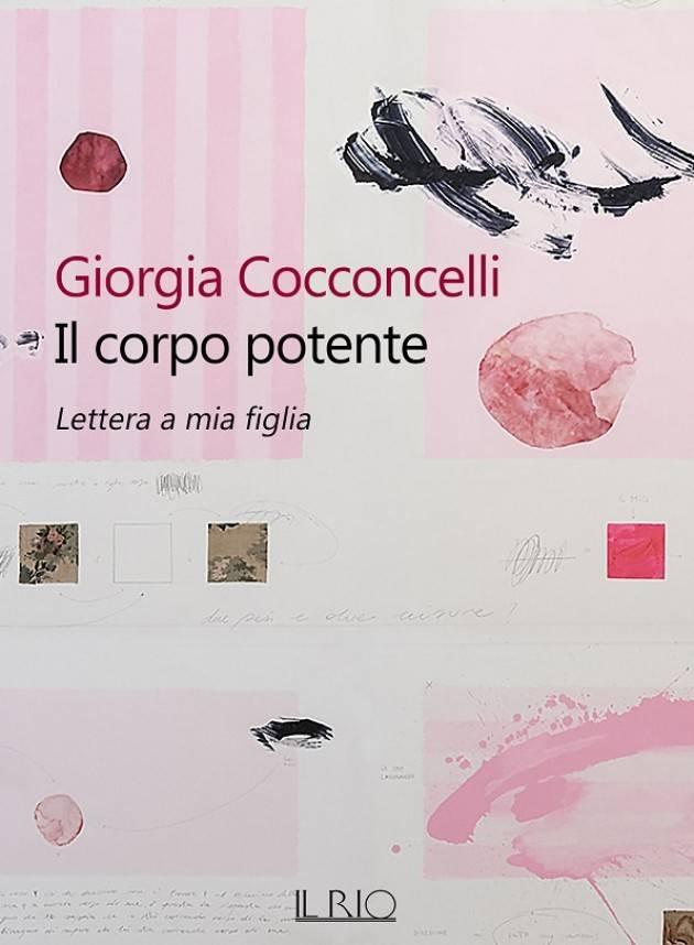 Il libro di GIORGIA COCCONCELLI | IL CORPO POTENTE ,LETTERA A MIA FIGLIA