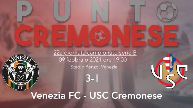 PUNTO CREMONESE:  i grigiorossi si arenano in laguna, Venezia-Cremonese 3-1