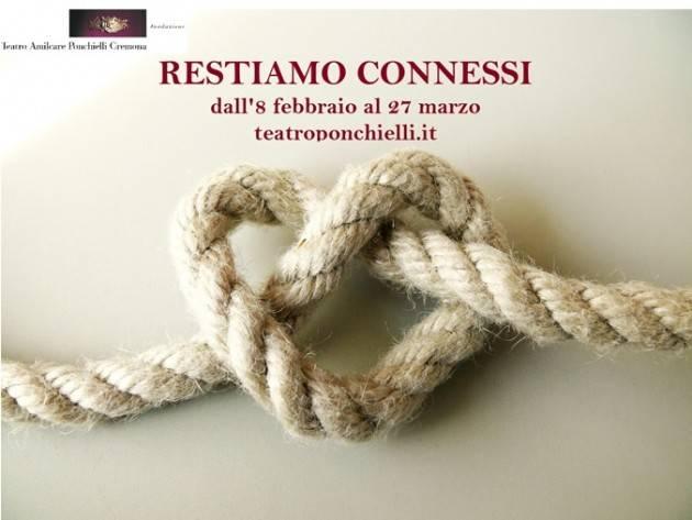 Teatro Ponchielli Cremona  2° appuntamento con proposte Restiamo Connessi.