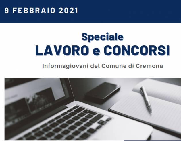 SPECIALE LAVORO E CONCORSI Cremona,Crema,Soresina Casal.ggiore 9 febbraio 2021