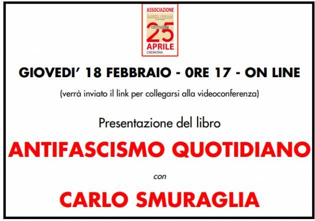 Ass.25 aprile Cremona  18 Febbraio. Incontro on line con CARLO SMURAGLIA