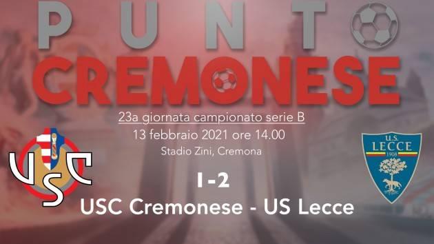 PUNTO CREMONESE: sconfitta pesante della Cremonese allo  Zini, il Lecce passa 2-1