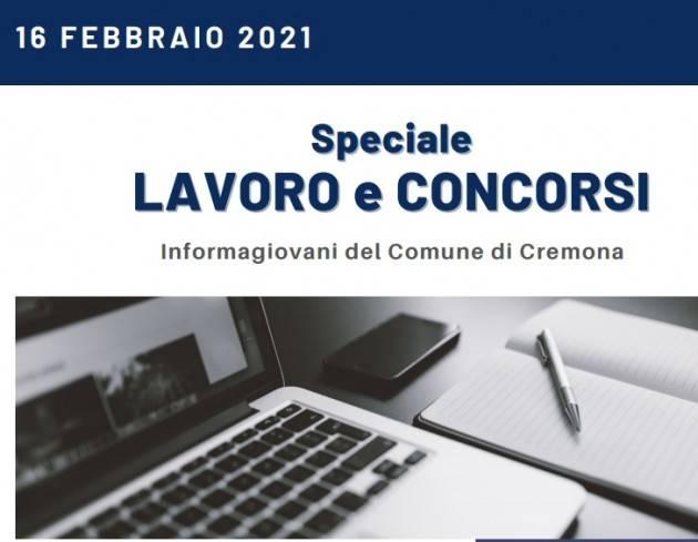 SPECIALE LAVORO E CONCORSI Cremona,Crema,Soresina Casal.ggiore -16 febbraio 2021