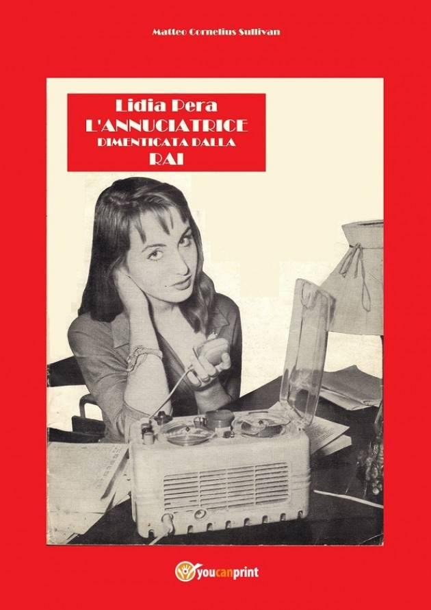 Libro - Lidia Pera l'annunciatrice dimenticata dalla RAI