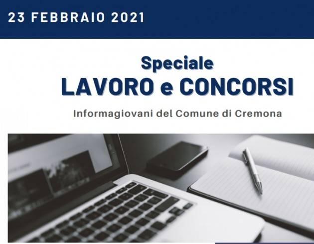 SPECIALE LAVORO E CONCORSI Cremona,Crema,Soresina Casal.ggiore -23 febbraio 2021