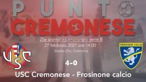 PUNTO CREMONESE: la Cremonese cala il poker e passa allo Zini contro il Frosinone