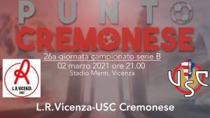 PUNTO CREMONESE: le probabili formazioni di Cremonese a Vicenza