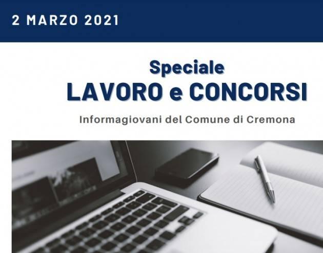 SPECIALE LAVORO E CONCORSI Cremona,Crema,Soresina Casal.ggiore – 2 marzo  2021
