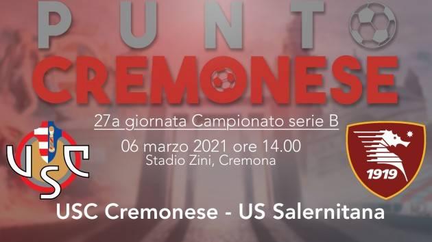 PUNTO CREMONESE:  Cremonese - Salernitana, le probabili formazioni