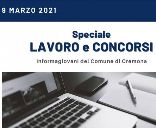 SPECIALE LAVORO E CONCORSI Cremona,Crema,Soresina Casal.ggiore – 9 marzo 2021
