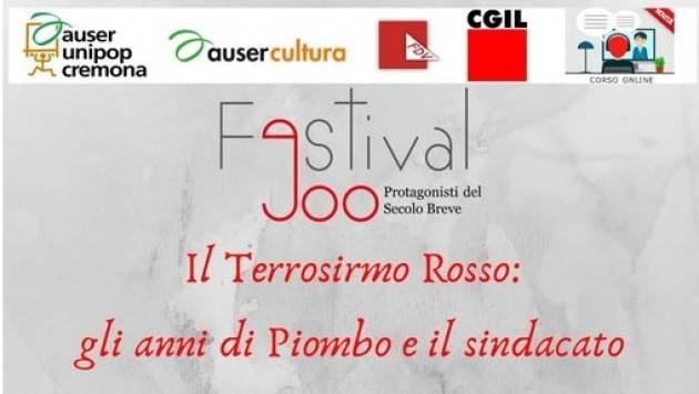 Auser Unipop Cremona  Appuntamento on line Il Terrorismo Rosso