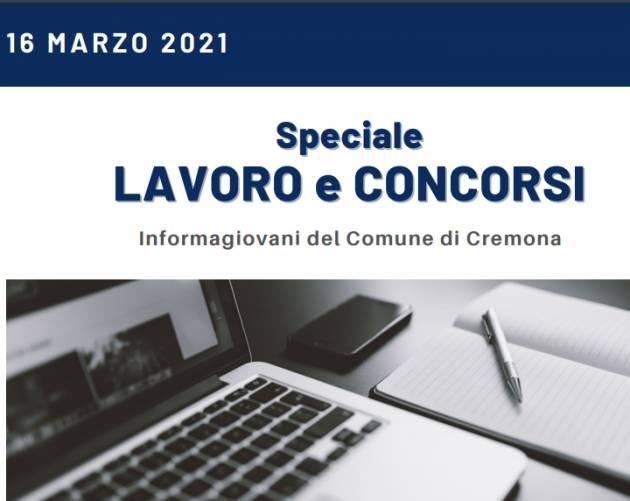 SPECIALE LAVORO E CONCORSI Cremona,Crema,Soresina Casal.ggiore – 16 marzo 2021