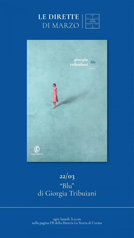 Crema Alla Libreria la Storia GIORGIA TRIBUIANI PRESENTA  'BLU' ED. FAZI
