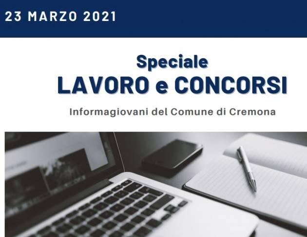 SPECIALE LAVORO E CONCORSI Cremona,Crema,Soresina Casal.ggiore – 23 marzo 2021