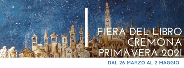 FIERA DEL LIBRO DI CREMONA: questa sera ore 21.00 nuovo appuntamento in diretta streaming