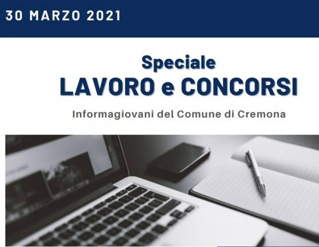 SPECIALE LAVORO E CONCORSI Cremona,Crema,Soresina Casal.ggiore – 30 marzo 2021