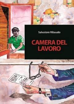 Iniziativa di BCsicilia presenta libro di Salvatore Ribaudo 'Camera del Lavoro'