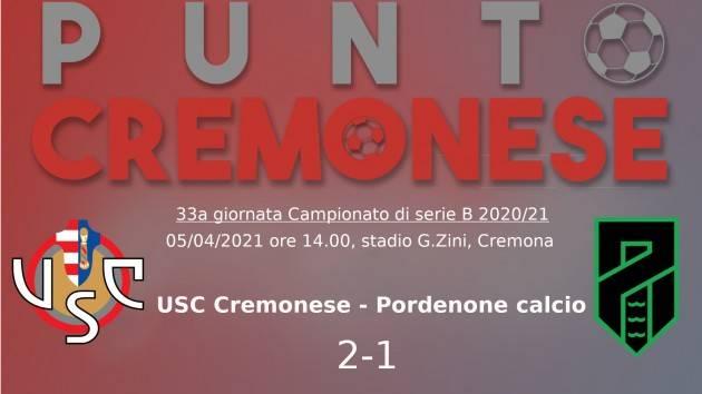 PUNTO CREMONESE: la Cremonese vince contro il Pordenone,  martedì allo Zini arriva l'Empoli