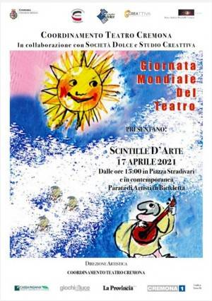 GIORNATA MONDIALE DEL TEATRO: gli artisti cremonesi per Cremona in Cremona con 'Scintille d'Arte'