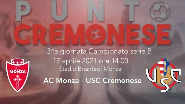 PUNTO CREMONESE: ore 14.00 Monza-Cremonese, le probabili formazioni