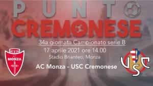 PUNTO CREMONESE: oggi la Cremonese sfida il Monza per agguantare il treno playoff