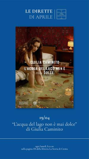 Crema Libreria La Storia propone l'incontro Giulia Caminito per lunedì 19 aprile
