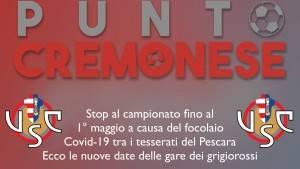 PUNTO CREMONESE: stop del campionato fino al 1° di maggio, poi 4 partite in 10 giorni