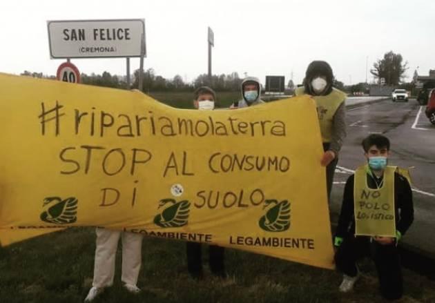 Legambiente  Cremona: ribadisce il NO al mega polo logistico a San Felice