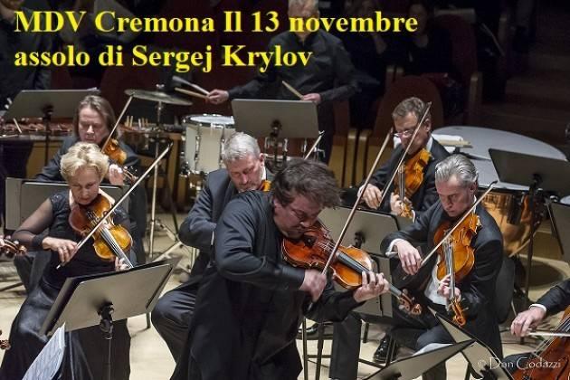 MDV Cremona Il 13 novembre Assolo di Sergej Krylov ambassador STRADIVARIfestival