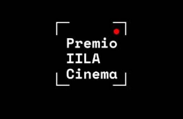 PREMIO IILA-CINEMA: LANCIATA LA 1° EDIZIONE FINANZIATA DALL'AICS