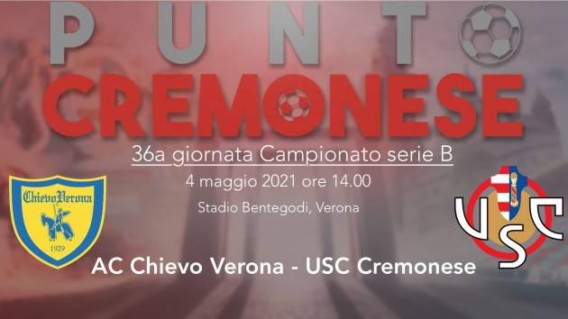 PUNTO CREMONESE: oggi alle 14.00 si gioca Chievo-Cremonese, le probabili formazioni