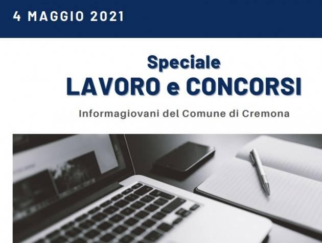 SPECIALE LAVORO E CONCORSI Cremona,Crema,Soresina Casal.ggiore – 4 maggio 2021