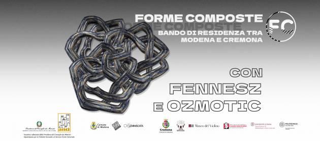 Cremona Modena FORME COMPOSTE – Fennez + Ozmotic
