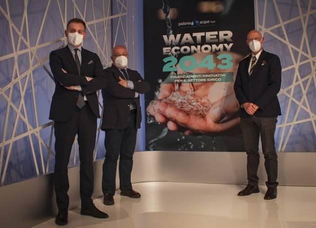 Cremona Padania Acque :Water Economy 2043 l'evento tv e web il 10 MAGGIO