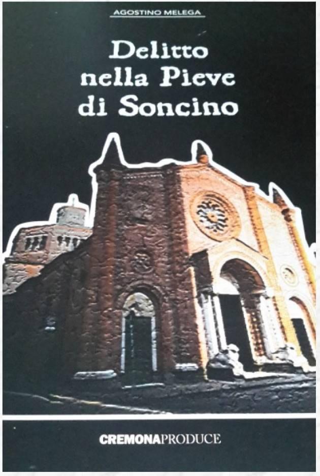 Agostino Melega presenta  il suo libro 'Delitto nella Pieve di Soncino'