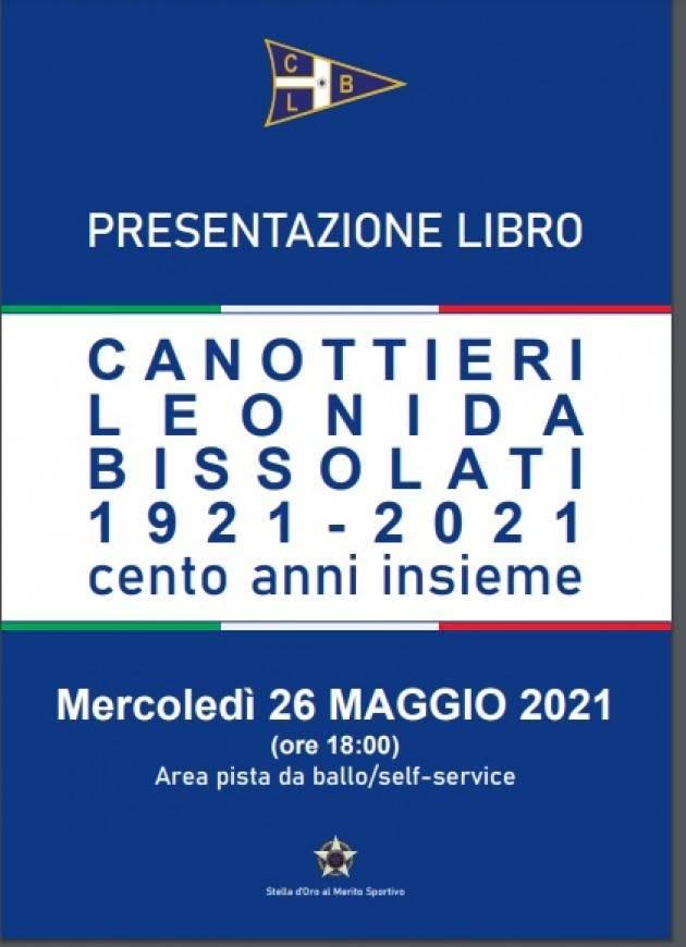 Cremona Canottieri 'Leonida Bissolati' 1921-2021: cento anni insieme